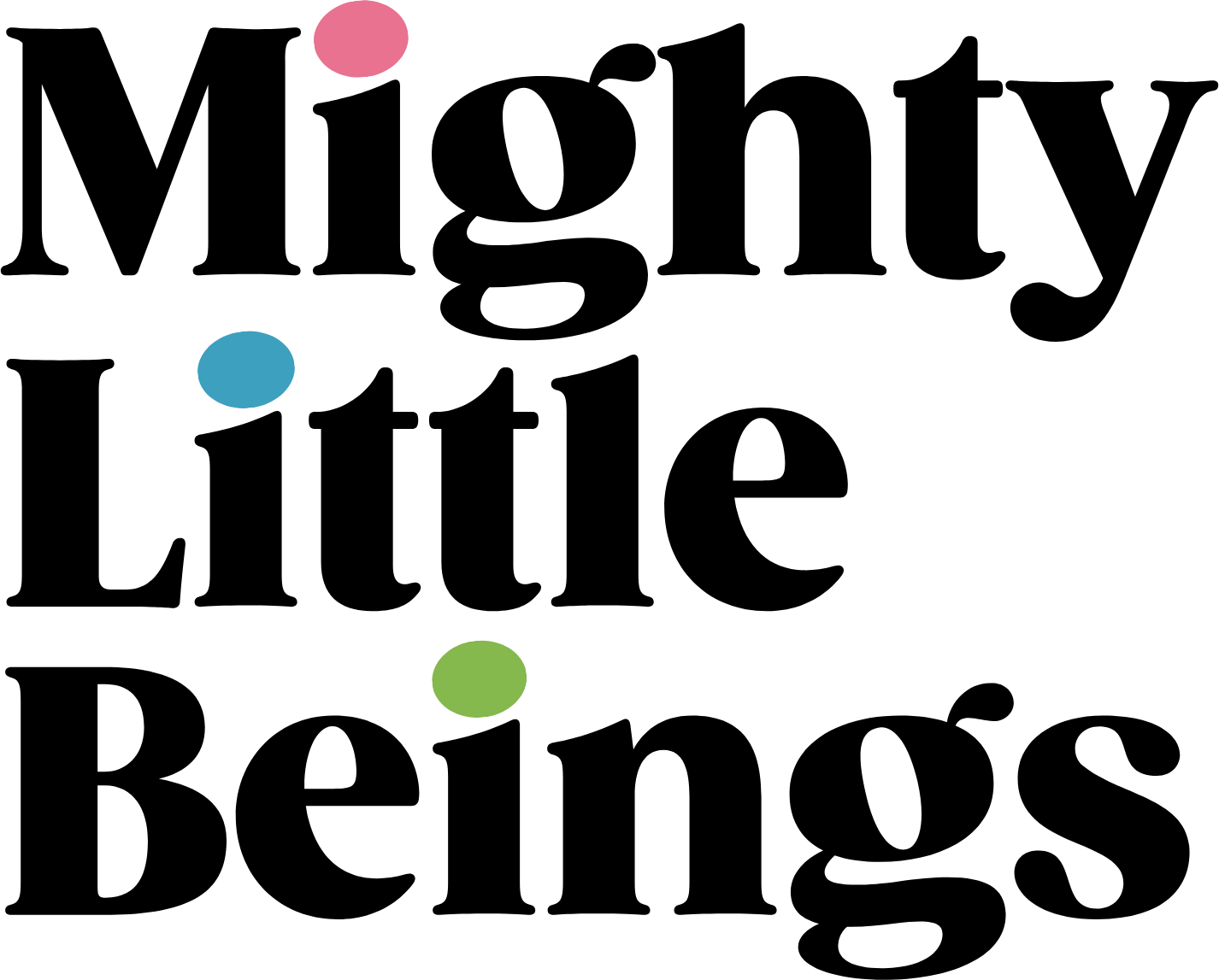 mighty little beings